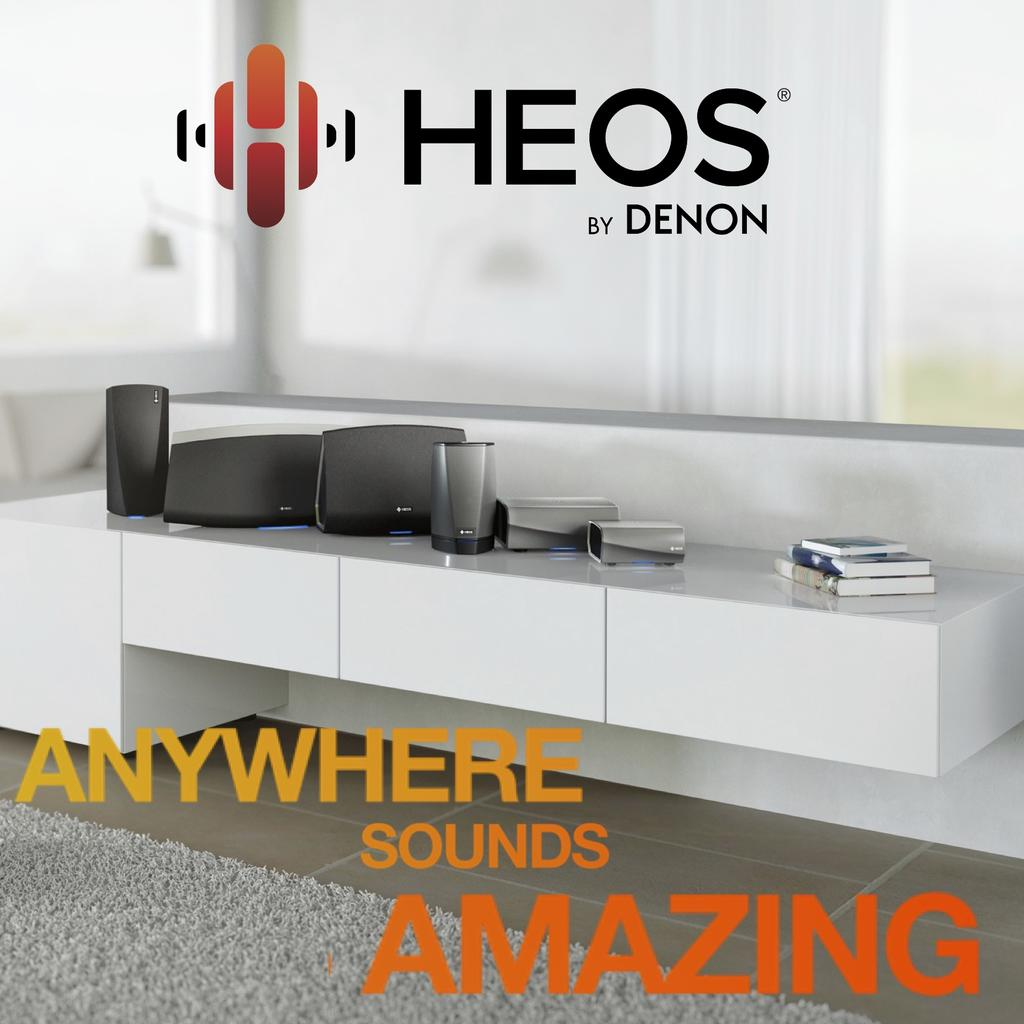 HEOS - Anywhere Sounds Amazing