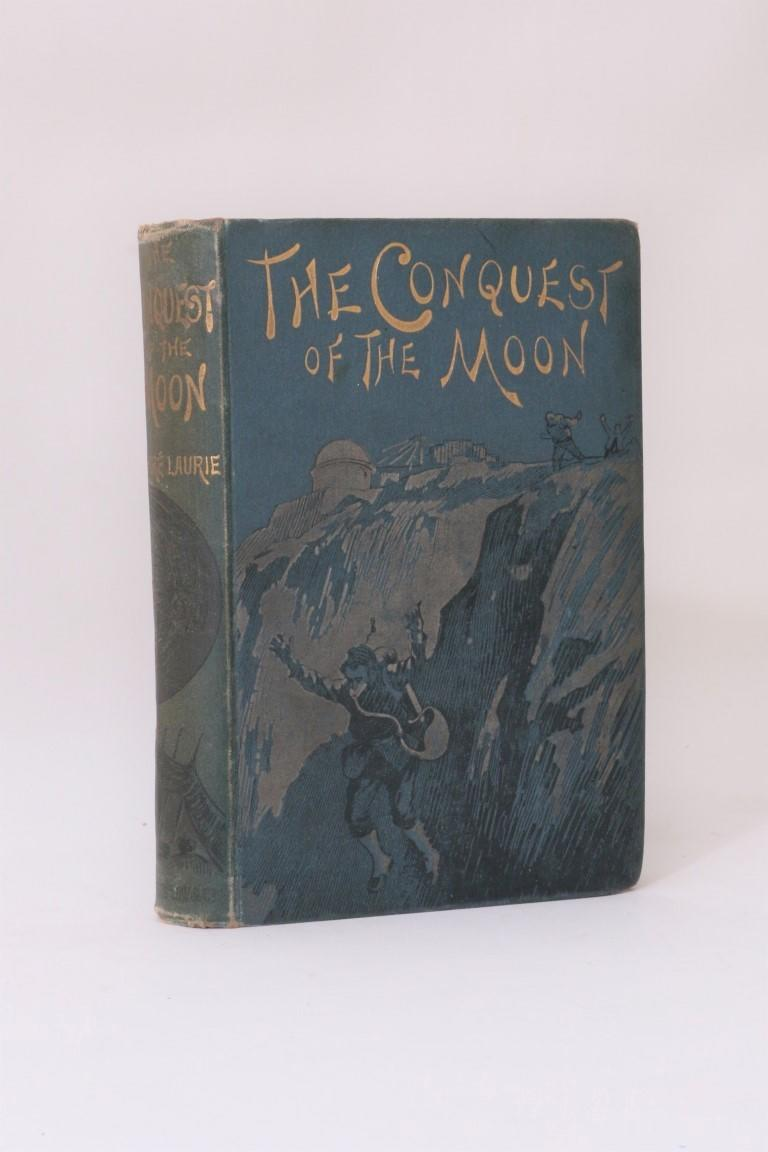 Andre Laurie - The Conquest of the Moon - Sampson, Low, Marston, Searle & Rivington, 1889, First Edition.