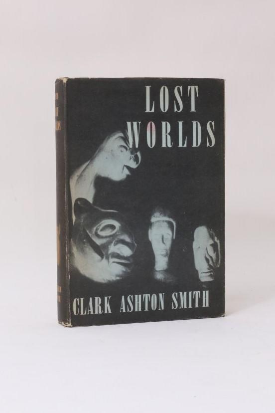 Clark Ashton Smith - Lost Worlds - Arkham House, 1944, First Edition.