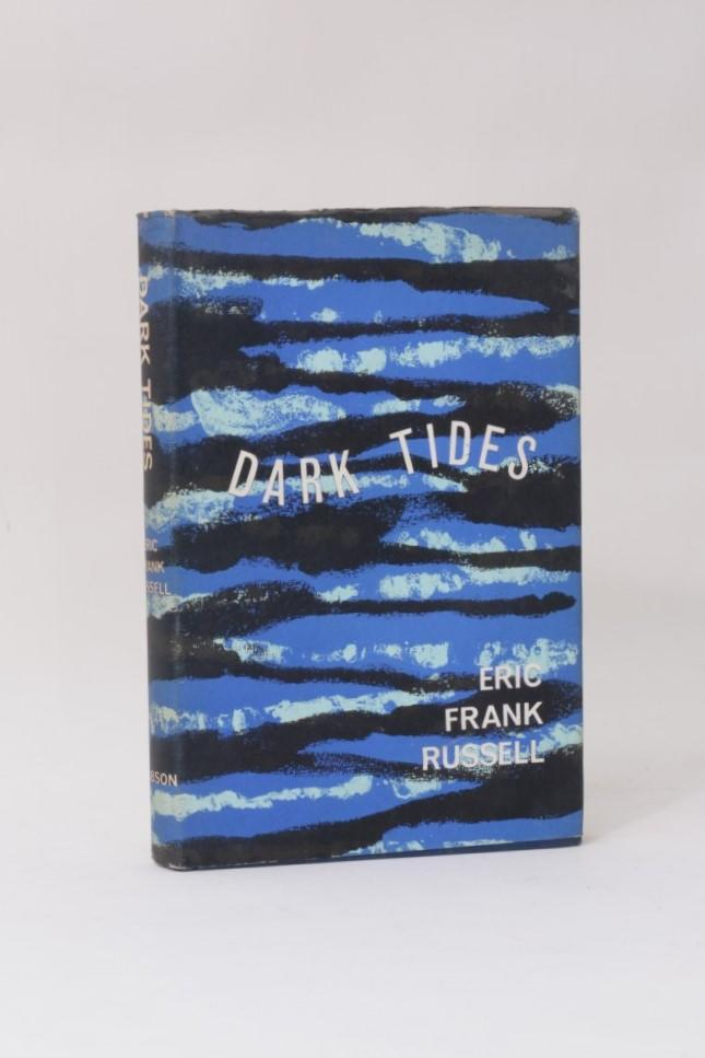 Eric Frank Russell - Dark Tides - Dobson, 1962, First Edition.