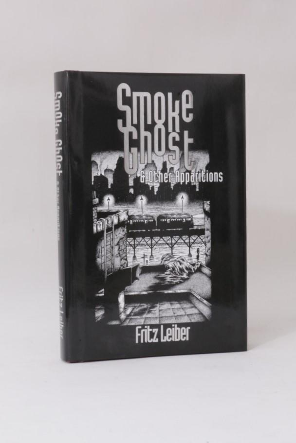 Fritz Leiber - Smoke Ghost & Other Apparitions - Midnight House, 2002, Limited Edition.