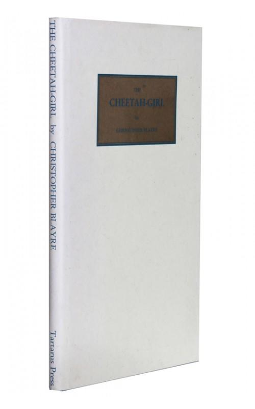 Christopher Blayre - The Cheetah Girl - Tartarus Press, UK, 1998 - Limited Edition