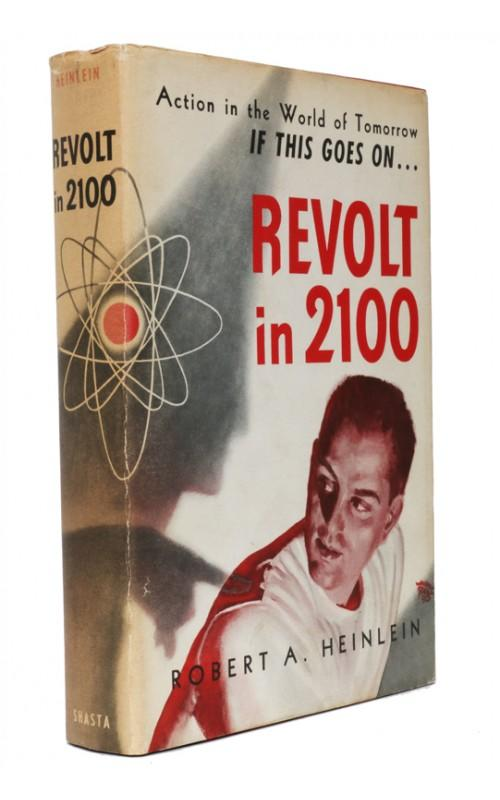 Robert A. Heinlein - Revolt in 2100	- Shasta, 1953, US Signed First Edition