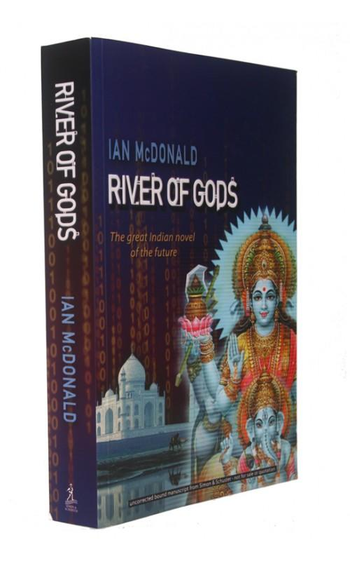 Ian McDonald - River of Gods - Simon & Schuster, 2004, UK Proof Edition