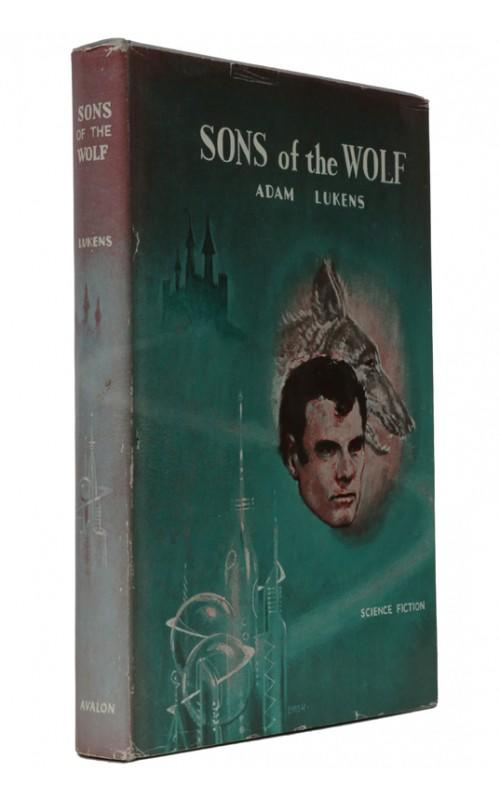 Adam Lukens - Sons of the Wolf - Avalon, 1961, US First Edition