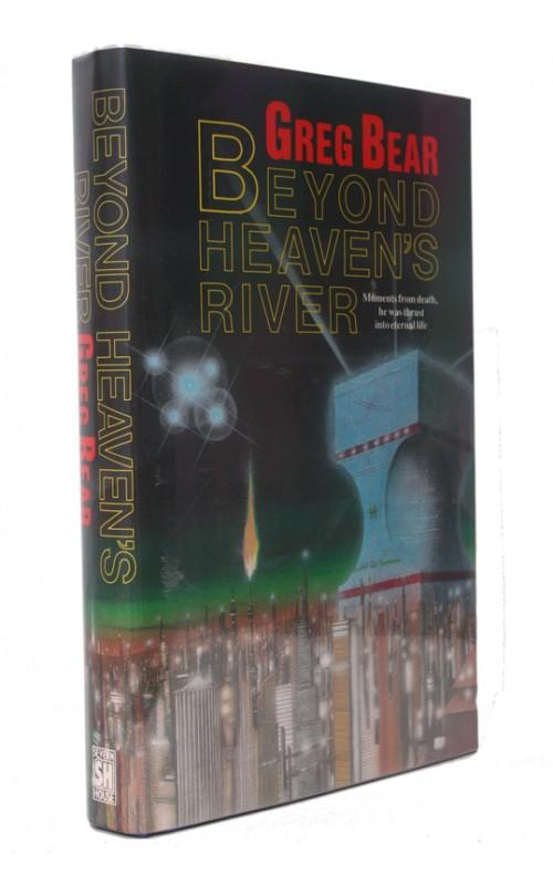 Greg Bear - Beyond Heaven's River - Severn House, 1989, UK Signed First Edition
