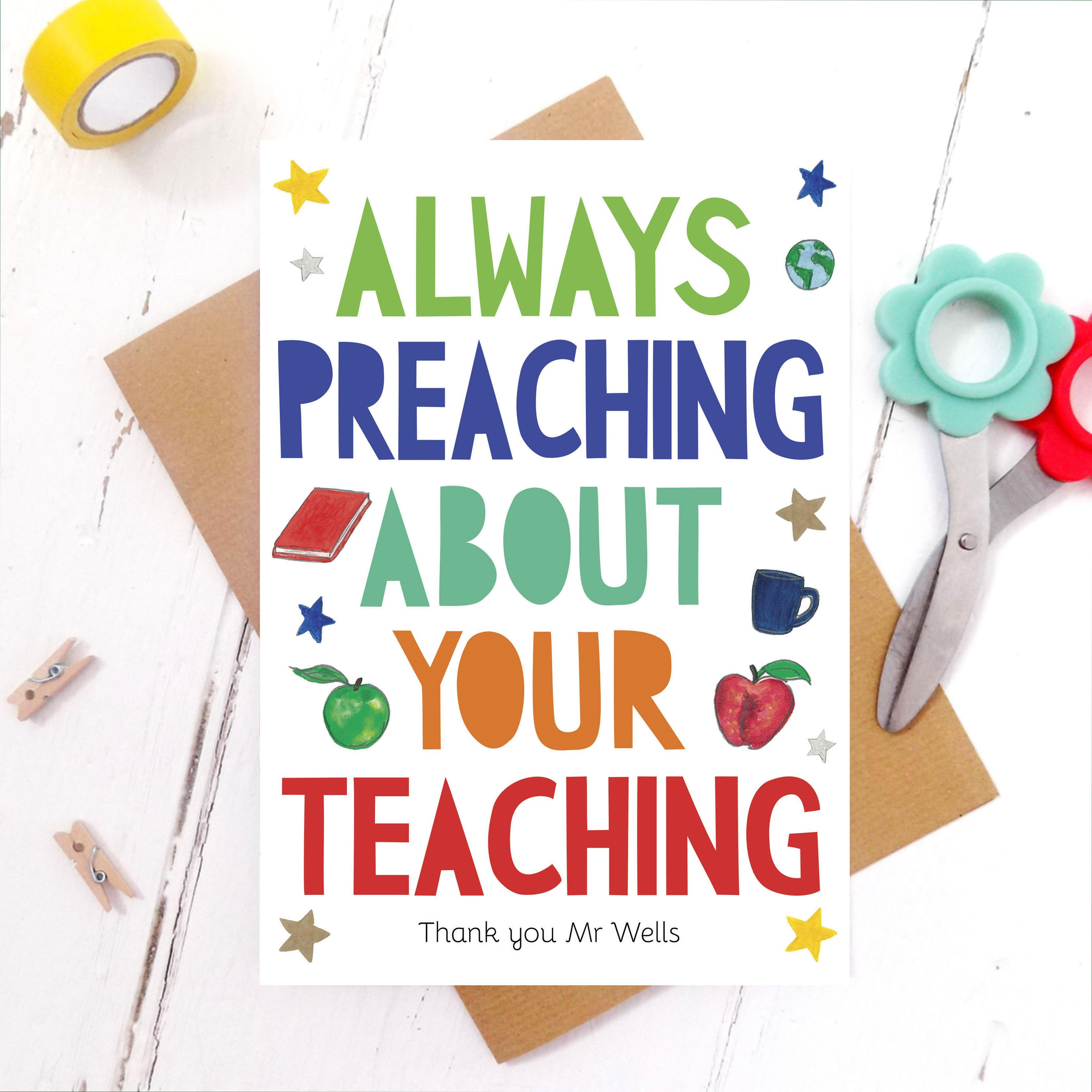 'always preaching' thank you teacher card  miss bespoke