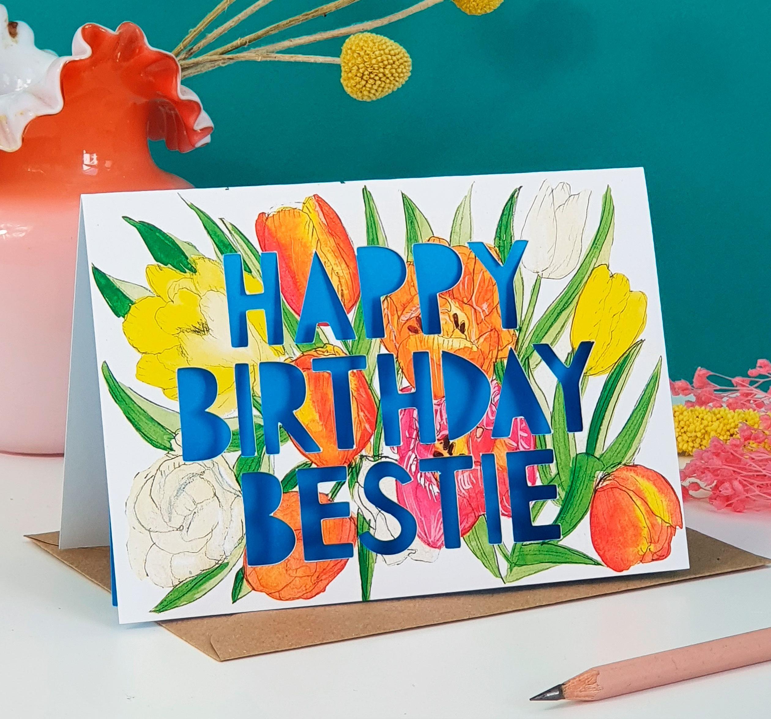 'happy birthday bestie' birthday card  miss bespoke papercuts