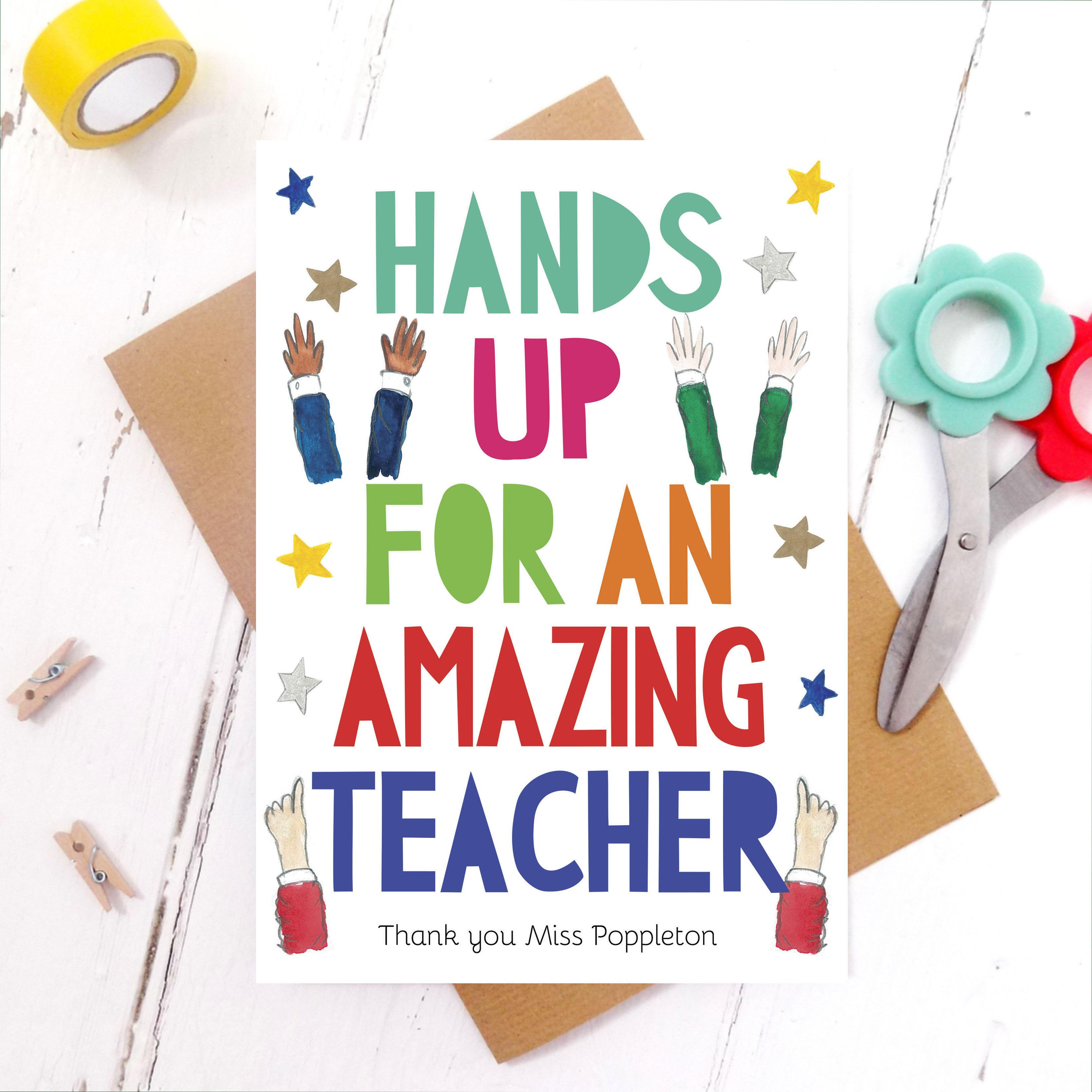 'hands up' thank you teacher personalised card  miss