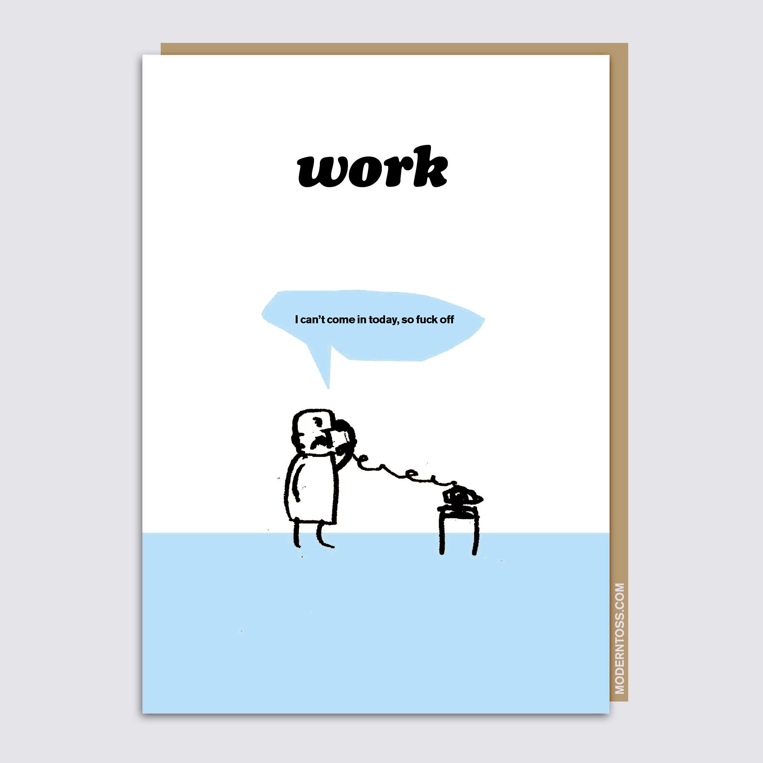 Fuck Off Work Card