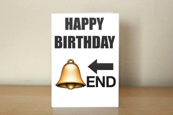 Emoji Cards Happy Birthday Card Bell End – How to End a Birthday Card