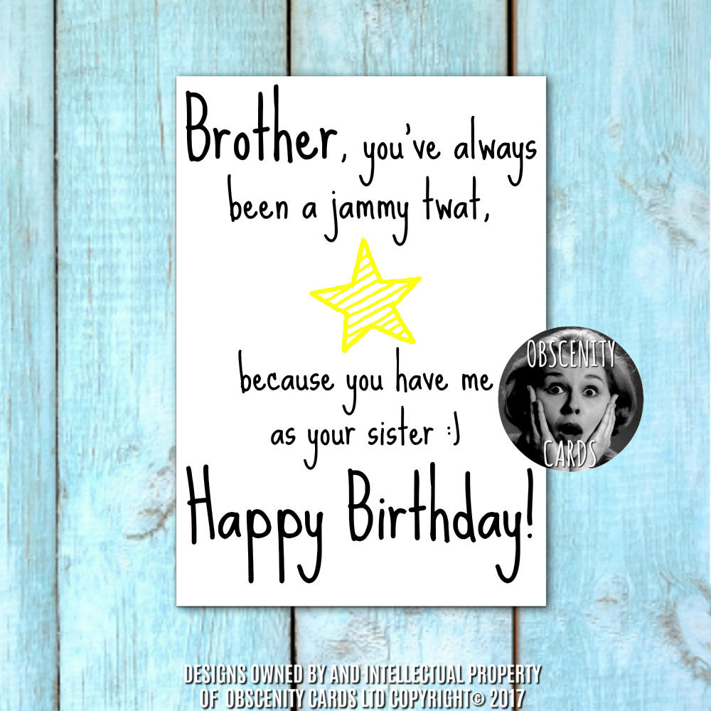 Happy birthday brother card youre a jammy twat because you have obscene funny offensive birthday cards by obscenity cards obscene funny cards pens party bookmarktalkfo Gallery