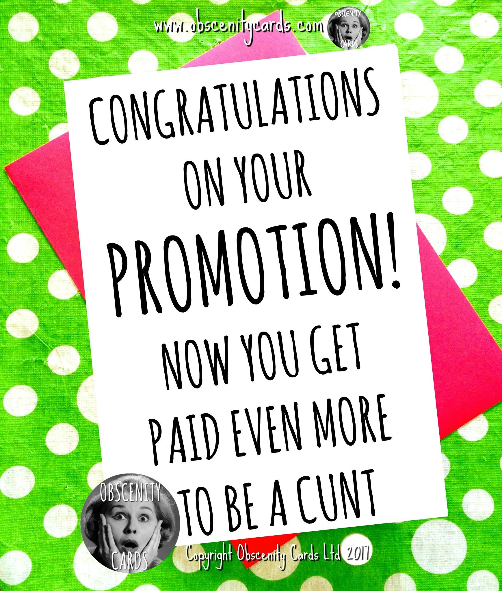 congratulations on your promotion now you get paid even more to be