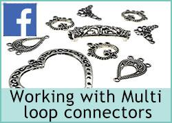 Working with Multi Loop connectors - 14th July