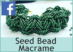 Seed Bead Macrame - 4th August