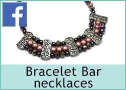 Working with Bracelet Bar Necklaces - 19th  August