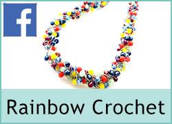 Rainbow Crochet - 9th February