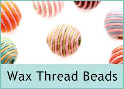 Wax Thread Bead