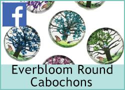 Everbloom Round Cabochons - 5th June