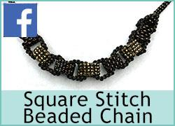 Square Stitch Beaded chain - 9th July