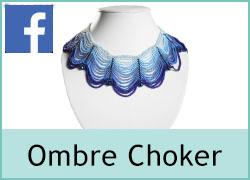 Ombre Choker - 17th May