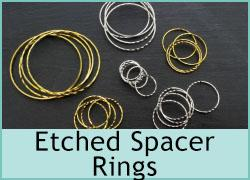 Etched Spacer Rings