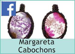 Margareta Cabochons - 18th May