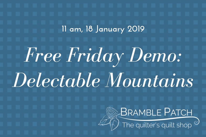 18 January 2019 Demo : Delectable Mountains