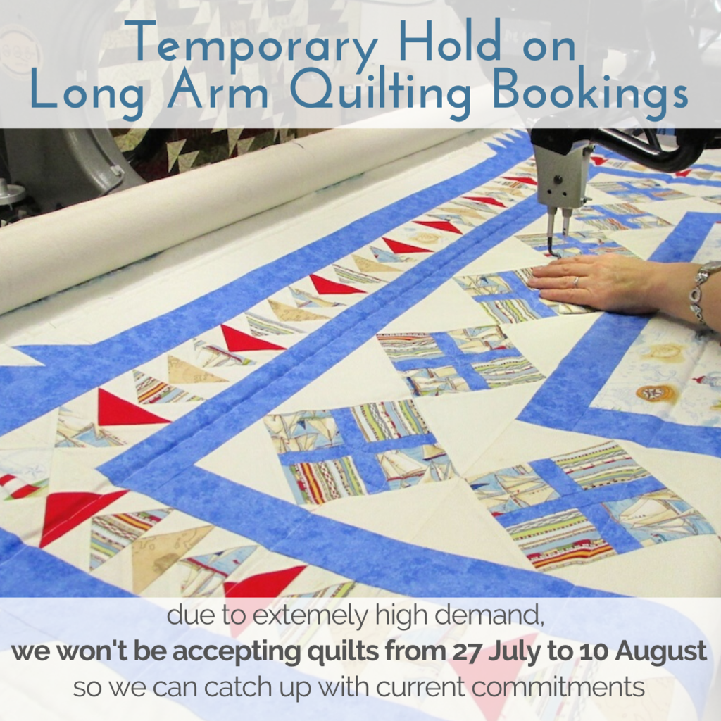 Temporary Hold on Long-Arm Quilting Bookings