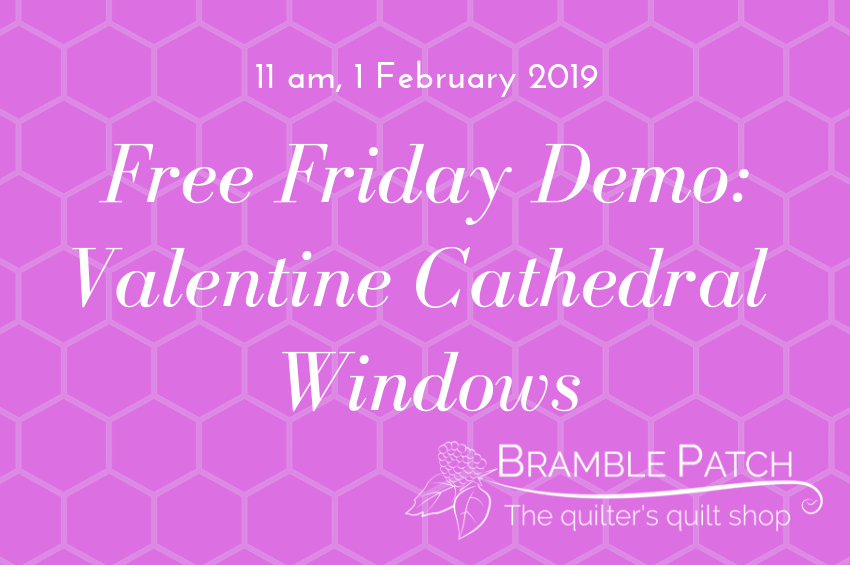 1 February 2019 Demo : Valentine Cathedral Windows