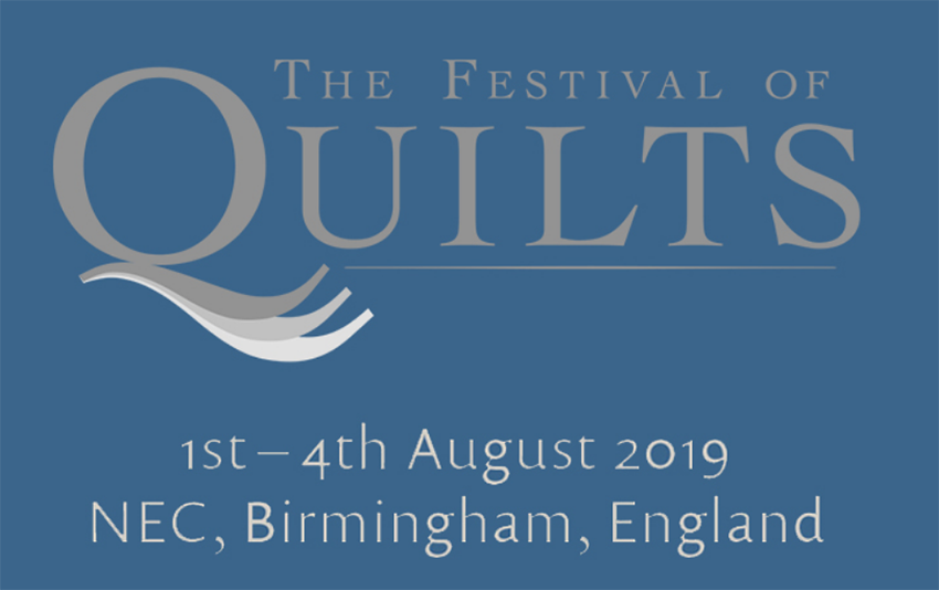 Festival of Quilts 2019 : 1 – 4 August 2019