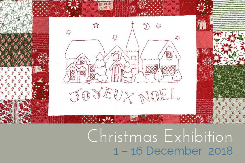 Christmas Exhibition : 1 - 15 December 2018