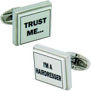 Trust Me I'm A Hairdresser Cufflinks from Cuffs & Co