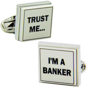Trust Me I'm A Banker Cufflinks from Cuffs & Co
