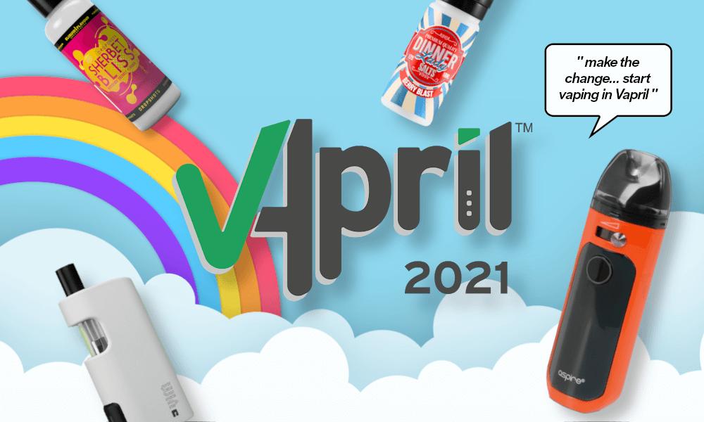 Make the change... Quit smoking and start vaping this V'April
