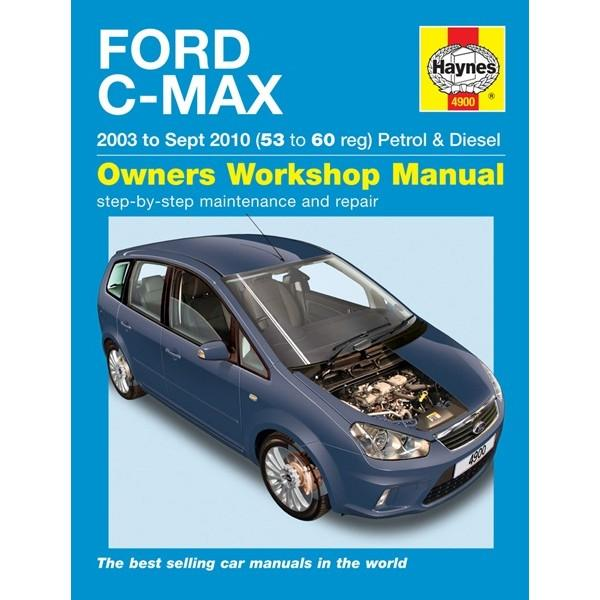 Vehicle Manual For Ford C Max 03 10 53 To 10 From Haynes