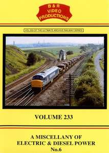 A Miscellany of Electric & Diesel Power No.6 - Volume 233