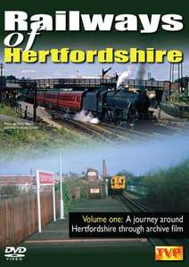 Railways of Hertfordshire: Volume One