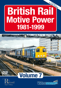 British Rail Motive Power 1981-1999: Volume 7