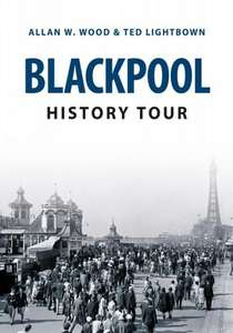 Blackpool History Tour - Book