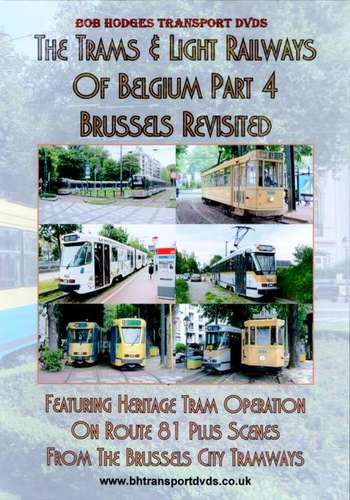The Trams and Light Railways of Belgium Part 4 - Brussels Revisited