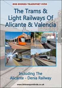 Trams and Light Railways Of Alicante and Valencia