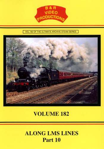 Along LMS Lines Part 10 - Volume 182