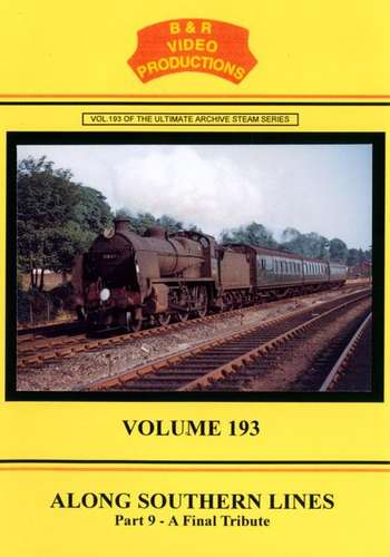 Along Southern Lines Part 9 - Along Southern Lines Part 9 - A Final Tribute - Volume 193