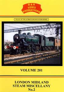London Midland Steam Miscellany No.2 - Volume 201