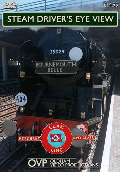 Steam Drivers Eye View - Bournemouth Belle 50th Anniversary Special
