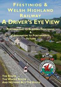 Ffestiniog and Welsh Highland Railway - A Drivers Eye View