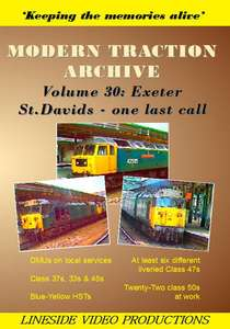 Modern Traction Archive - Volume 30 - Exeter St Davids - One Last Call