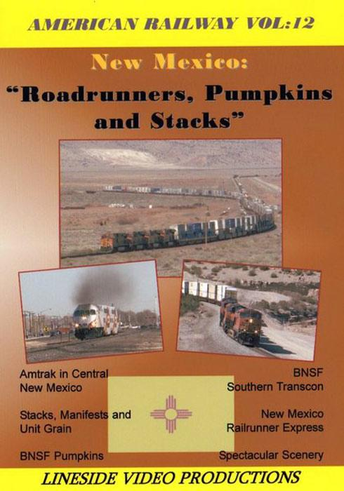 American Railway - Vol 12 - New Mexico Roadrunners Pumpkins and Stacks