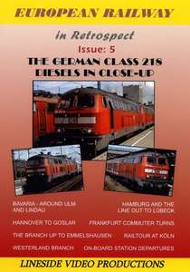 European Railway in Retrospect Issue 5 - The DB Class 218s